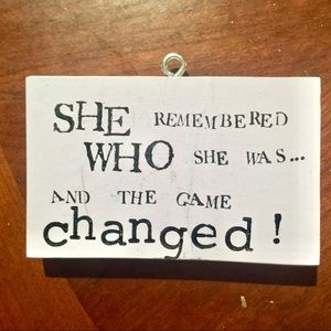 """She Remebered..."""" inspirational wood plaque"""
